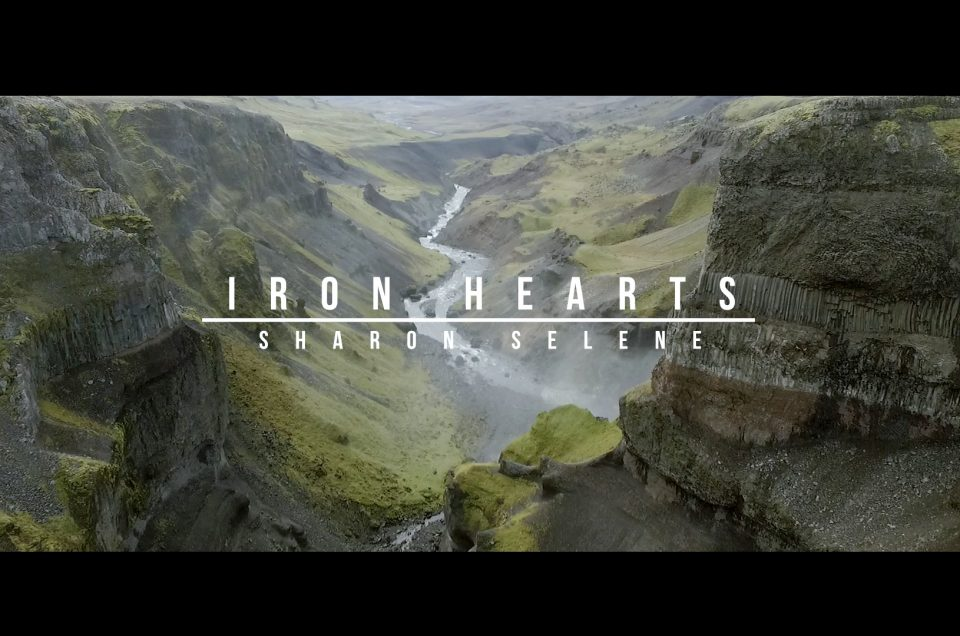 IRON HEARTS (lyrics by Sharon Selene & Olivia Morrow)